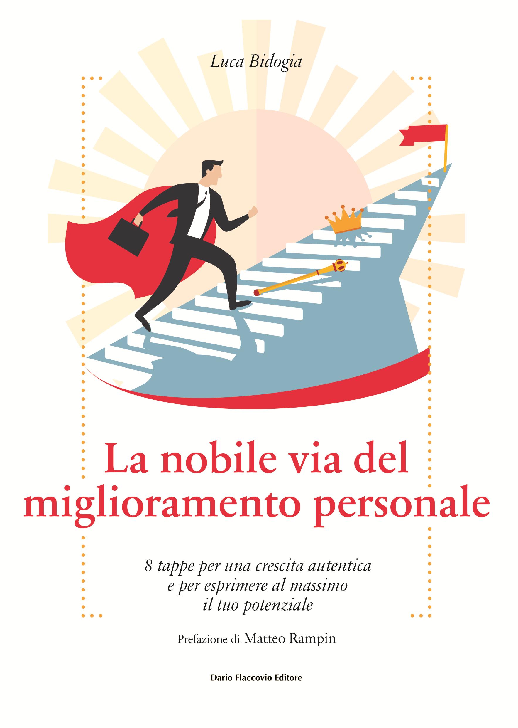 La nobile via del miglioramento personale - libro